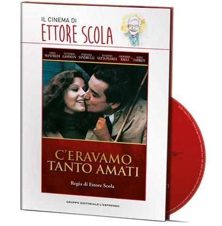 copertina di C'eravamo tanto amati - Il cinema di Ettore Scola 1