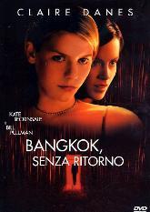 Bangkok – senza ritorno