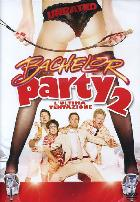 copertina di Bachelor Party 2 - L'ultima tentazione - Unrated