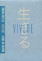 copertina di Vivere - Special Edition (DVD + Libro)