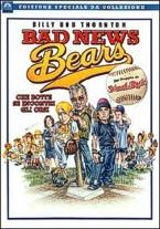 copertina di Bad news bears - Che botte se incontri gli orsi