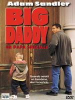 copertina di Big Daddy - Un papà speciale