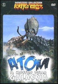 copertina di Atom - il mostro della galassia
