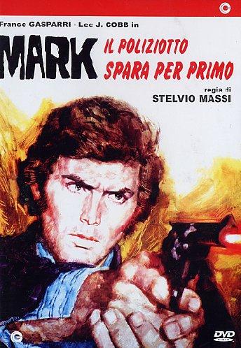 copertina di Mark il Poliziotto Spara per Primo