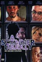 copertina di Scanner Darkly, A  - Un oscuro scrutare