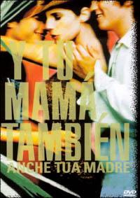 copertina di Y tu mama, también (Anche tua madre)